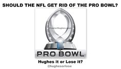 Don't Rush The #Quarterback or he'll get hurt! This is all for show! Should the #NFL get rid of the #ProBowl ? -Hughes it or Lose it? #football