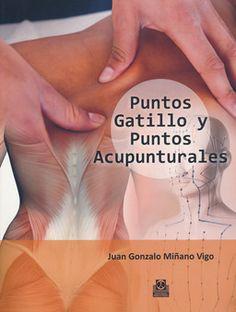 Se es membro da Universidade de Vigo podes solicitalo a través desta páxina http://www.biblioteca.uvigo.es/biblioteca_gl/servizos/coleccions/adquisicions/ Puntos de gatillo y puntos acupunturales. - J. Miñano. - Paidotribo, 2014. 30.77