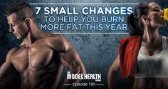 Check out these 7 small (but powerful!) tips to help you burn more fat this year. Each on is back by science and absolutely game-changing.