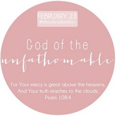 God of the unfathomable.