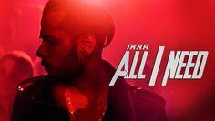 All I Need Lyrics from Hindi Song 2016 is sung by Ikka. music produced by Rajat Nagpal - Daru DJ dance floor - Daru DJ dance floor
