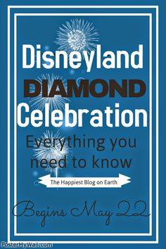 Disneyland's Diamond Celebration! Everything you need to know for the Disneyland's 60th Anniversary.