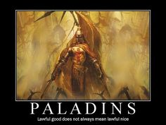 I am Paladin! What Dungeons and Dragons Class Are You?
