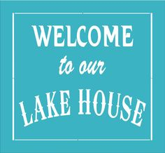 Lake House Sign STENCIL Welcome to our LAKE por SuperiorStencils