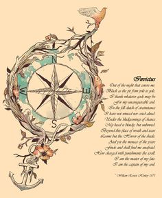 Invictus by William Henley - My favorite poem all of time. *Note: There is a line missing from this poem in this photo