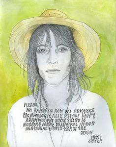 Few artists have done more to reconstruct the course of contemporary culture than Patti Smith (b. December 301946). Celebrated as the Godmother of Punk, her musical influence reverberates across acclaimed artists from Garbage to Morrissey to Madonna, and Michael Stipe famously cited her as the core inspiration for founding R.E.M. As a poet and visual artist, she has explored with lyrical poignancy issues of irrepressible urgency, ranging from foreign policy to mortality. Among Smiths greatest feats it the systematic demolition of the the perilous and artificial divide between high and low culture. In 1978, her song Because the Night from the groundbreaking album Horses reached #13 on the Billboard 100 chart; in 2010, her remarkable memoir Just Kids earned her the National Book Award. William Blake and Arthur Rimbaud have inspired much of her music, which has moved generations of hearts and bodies across dance floors and mosh pits. In 2005, she was named a Commander of the Ordre des Arts et des Lettres by the French Minister of Culture; in 2006, she brought down the house at CBGBs with an extraordinary 3½-hour masterpiece of a performance. The following year, she was inducted into the Rock and Roll Hall of Fame. Allen Ginsberg once bought her a sandwich in the East Village after mistaking her for a very pretty boy. In the decades between Horses (1975) and Banga (2012), Smith recorded nine other studio albums, delivered countless poetry readings, and authored a number of books, including the breathtaking The Coral Sea, which chronicles her grief over the loss of her onetime lover, lifelong friend, and comrade-in-artistic-arms Robert Mapplethorpe. In Just Kids, which documents how Smith found her creative voice during her early life with Mapplethorpe when both were aspiring artists in New York City, she articulates the singular duality of her muse:  Its the artists responsibility to balance mystical communication and the labor of creation.  Learn more: Just Kids | Wikipedia