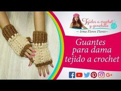 GUANTES PARA DAMA EN EL PUNTO GARBANZO FACIL Y RAPIDO DE TEJER /VIDEO TUTORIAL - YouTube