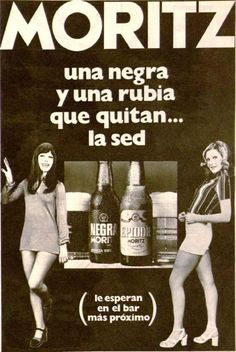 Una antiguo #CartelPublicitario de la #Cerveza #Moritz. del #Año1972 ...