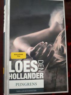 #boekperweek 40/52 Loes den Hollander...Pijngrens.. tot hoever kun je gaan.  #haat #liefde #verdriet #pijn