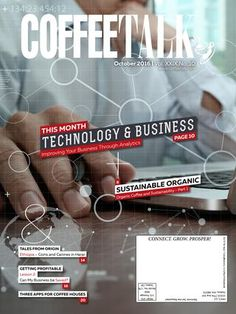 October 2016  Technology  • Improving Your Business Through Analytics  • Organic Coffee & Sustainability: Part 1  • Tales from Origin: Coins and Canines in Harar  • Getting Profitable - Lesson 2: Can My Business be Saved?  INFORMATION IS POWER - Do you know as much as your competition? Do NOT give them the competitive advantage! CoffeeTalk makes it easy to stay on top of industry news, new products, industry trends, and profit-building strategies. Subscribe to CoffeeTalk's three publications…