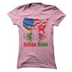 Italian Roots Tees - #sweatshirt tunic #burgundy sweater. ORDER NOW => https://www.sunfrog.com/States/Italian-Roots-Tees.html?68278