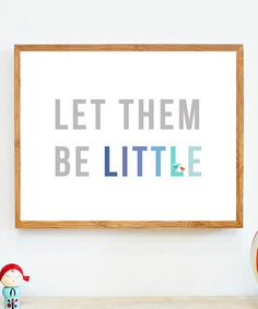 let them be little #print #zulily #ad *YES