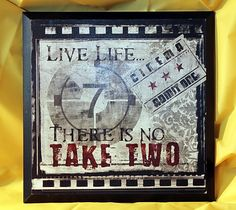 """Live Life... There Is No Take Two Wall Plaque Sign Art Home Theater Movie Decor. Made of wood.  There are a couple of tiny scratches but overall in excellent condition. See photo.  Measures approximately 13"""" tall X 13"""" wide.  Perfect for your home theater!!    ~ $17.95"""
