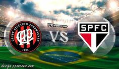 Atletico PR vs Sao Paulo Prediction 22.06.2017