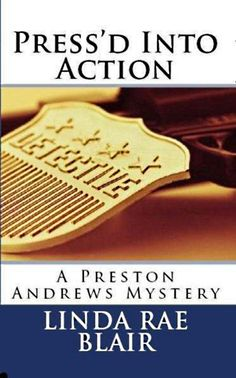 """Press'd Into Action is #2 in The Preston Andrews Mysteries.     Press is """"drafted"""" by FBI Director Probst to assist Agent Fielding in the hunt for a serial killer than eluded them for a decade. The killings are not as bizarre as the way the victims are """"displayed"""" before their discovery. Once a discreet killing machine, now he's going very public and he has to be stopped. $0.99 on Amazon"""