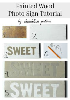 How to create a Painted Wood Sign by Dandelion Patina for The Everyday Home Find more DIY projects @ http://www.dandelionpatina.com