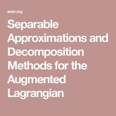 Separable Approximations and Decomposition Methods for the Augmented Lagrangian