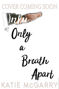 Cover Reveal for my newest novel Only a Breath Apart on June 21st!  If you would like to help reveal the cover for my newest novel Only a Breath Apart (formerly titled Breathe) fill out this form: https://docs.google.com/forms/d/e/1FAIpQLSfqCyilV_W3BoNBuoZUWGC02hUG7ba_6d_UX2IXXS8ZbNdaTA/viewform