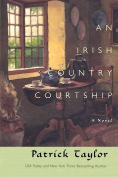 An Irish Country Courtship: A Novel by Patrick Taylor, http://www.amazon.com/dp/0765321750/ref=cm_sw_r_pi_dp_pOeHsb0CJRBFG