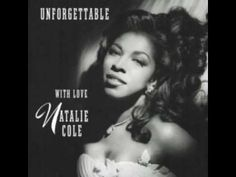 """Natalie Cole with Nat """"King"""" Cole - Unforgettable"""