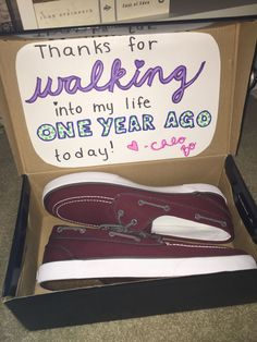 DIY Boyfriend Gift-- my boyfriend and I are coming up on our one year anniversary and he is crazy about shoes, so a pair of boat shoes and a silly pun will bring a smile to his face!