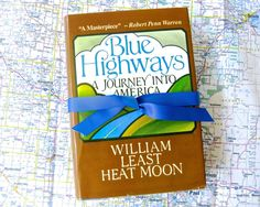 Hardcover Edition BLUE HIGHWAYS by William Least Heat Moon • 1982 • Photo Prop…