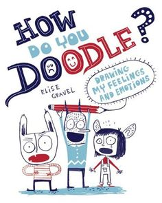 """How Do You Doodle? Drawing book divided up into different fun doodle activities such as name your feelings, what do you feel when, and how does it feel when to help readers start thinking about what they experience when they are feeling an emotion. How do You Doodle? can be used alone, or in association with a therapist or parent to help kids better realize and understand their emotional responses to situations, and to help promote better emotional health. A """"Note to Parents"""" is included."""