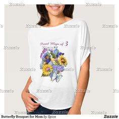 Butterfly Bouquet for Mom T-Shirt