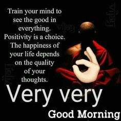 Train Your Mind To See The Good - DesiComments.com
