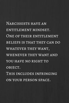narcissists have an entitlement mindset Narcissist And Empath, Narcissistic People, Narcissistic Mother, Narcissistic Abuse Recovery, Narcissistic Behavior, Narcissistic Sociopath, Narcissistic Personality Disorder, Narcissistic Children, Entitlement Quotes