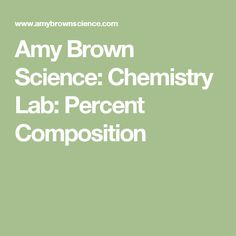 How do teachers encourage building individual lab skills in classes amy brown science chemistry lab percent composition fandeluxe Image collections