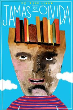You never forget a good book by Santiago Solís. diesigner and mexican illustrator