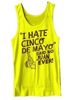 Funny I Hate Plank Exercises | Hate Cinco De Mayo Said No Juan Ever Tank Top Funny Cinco De Mayo ...