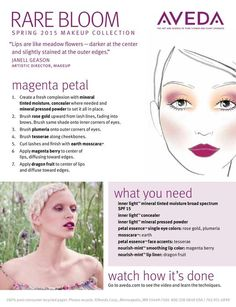 Get the Look: Magenta Petal. Share and Wear this meadow flower inspired makeup look featuring shades from the Aveda Spring/Summer 2015 Rare Bloom Makeup Collection.