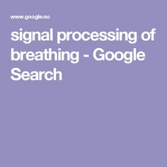 signal processing of breathing - Google Search