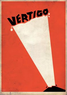 Vertigo by Adam James (jamesydesign) Anonymous' request Minimal Movie Posters, Cinema Posters, Film Posters, Creative Posters, Cool Posters, Fan Poster, Turner Classic Movies, Alternative Movie Posters, Man Sitting