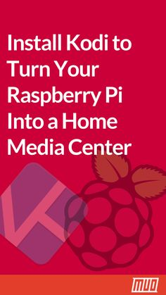Install Kodi to Turn Your Raspberry Pi Into a Home Media Center - DIY Technology Projects - Kodi Raspberry Pi, Raspberry Computer, Linux Raspberry Pi, Rasberry Pi, Learn Computer Coding, Computer Diy, Computer Projects, Electronics Projects, Technology Gifts