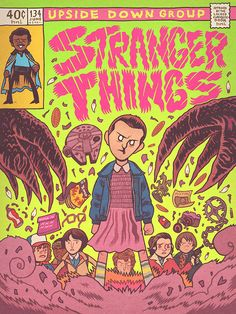 ' Art Director Dan Hipp has created an awesome fan art 'Stranger Things' comic book cover featuring the best references. Stranger Things Aesthetic, Stranger Things Funny, Stranger Things Netflix, Comic Book Covers, Comic Books, Comic Manga, Nerd, Mundo Comic, Disney Fan Art