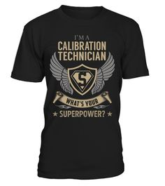 Calibration Technician Superpower Job Title T-Shirt #CalibrationTechnician