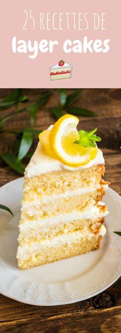 25 recettes faciles de layer cakes !