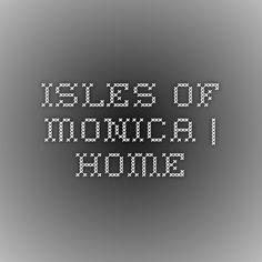 Isles of Monica | Home