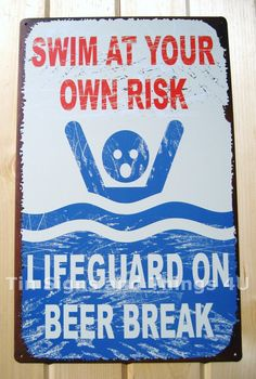 Lifeguard on Beer Break TIN SIGN funny vtg metal pool beach bar no swimming OHW | eBay