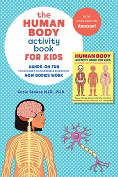 The Human Body Activity Book for Kids: Hands-On Fun for Grades includes the complete guide to anatomy for kids, over 30 exciting activities to keep lessons engaging, and tons of fun facts that will leave kids wanting more. Science Gifts For Kids, Science Activities For Kids, Science Books, Learning Activities, Science Lessons, Human Body Crafts, Human Body Activities, Learning Tips, Kids Hands