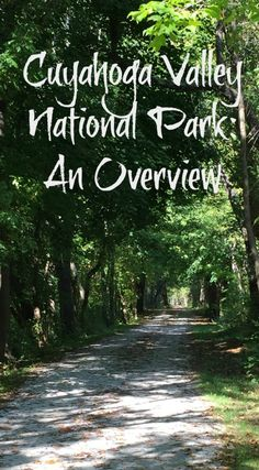 Cuyahoga Valley National Park: An Overview