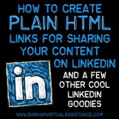 How to Create PLAIN HTML links for sharing your content on linkedin