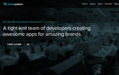 Attack Pattern is San Fran-based app shop. Their new site is a responsive, custom Wp build, featuring full wrapper heros, animated elements, custom iconography,