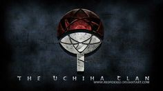 The Uchiha Clan, text, crest, symbol, Mangekyou Sharingan; Naruto