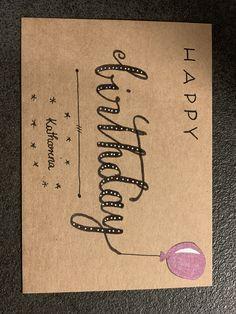 #Handlettering #karte #grusskarte #geburtstagskarte #happybirthday