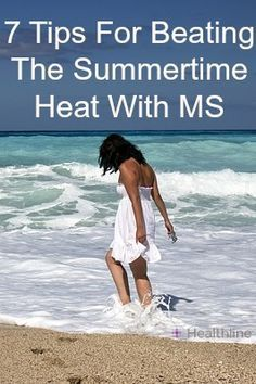If you have MS, you probably already know the heat may cause an increase in symptoms. Check out these great seven heat-beating tips to stay cool this summer!