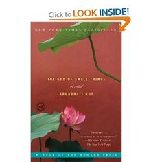 The God of Small Things: A Novel by Arundhati Roy.  Powerful and novel story set in India